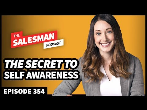 The Science Of Self Awareness (And How It Leads To Sales Success) With Dr. Tasha Eurich