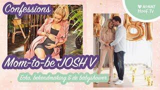 Mom-to-be JOSH V doet een PREGGO CONFESSIONS én beelden van haar BABYSHOWER | #MOMMYVLOG
