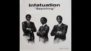 Infatuation - Be My Lady