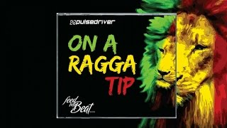 Pulsedriver - On A Ragga Tip (Melbourne Bounce Mix)