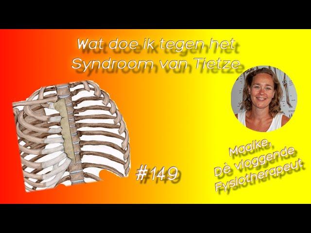 #149 Wat doe ik tegen het Syndroom van Tietze? Wat moet ik tegen osteochondritis doen?