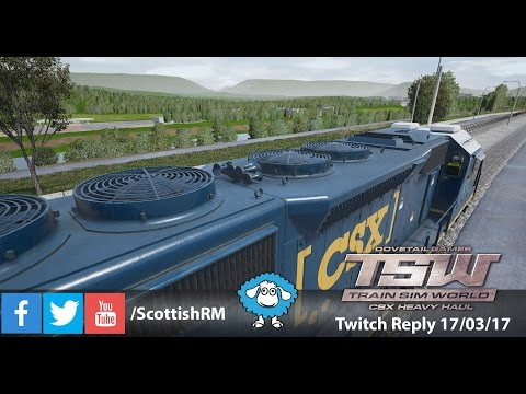 [Train Sim World] Twitch Replay - 17th March 2017