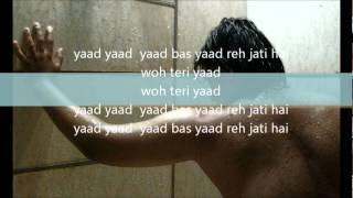 Yaad Yaad Yaad bas yaad reh jaati hai-lyrics.wmv....(ghulam ali)..movie bewafa 2004