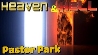 Heaven and Hell -1000 to 1, by Pastor Park