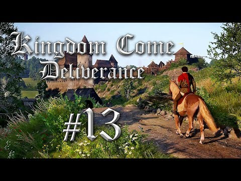 Let's Play Kingdom Come Deliverance German #13 - Kingdom Come Deliverance Gameplay Deutsch