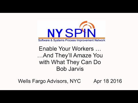 NY SPIN - Enable Your Workers … and You'll Be Amazed At What They Can Do (Bob Jarvis)