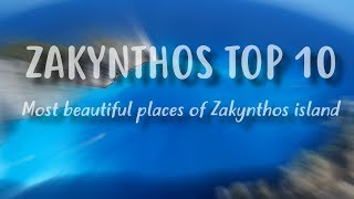 Zakynthos TOP 10 | Best places