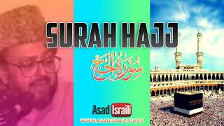 08 Surah Al Hajj Tafseer by Asad Israili Sahab In Urdu