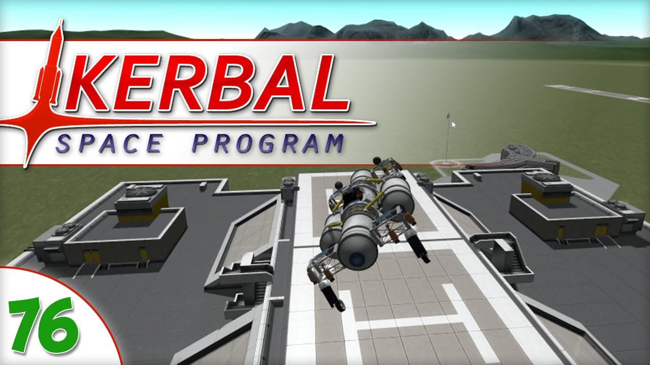 Kerbal Space Program - E76 - Fresh Start with 0.21 Update ...