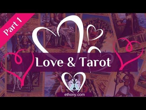 Love and the Tarot - Part 1- True Love & Love Tarot Cards
