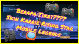 Cuman Segini Loh Tiket yang dibutuhkan oleh Skin Karrie Rising Star Mobile Legend !!!!