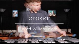 Brett William Dietz - broken
