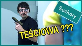 KRYPTONIM TEŚCIOWA II Suchary#54