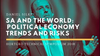Daniel Silke–South Africa and the World: Current and future political economy trends and risks