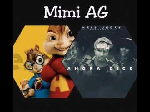 Ahora dice ft. J. Balvin, Ozuna, Arcángel  (Alvin y las ardillas)