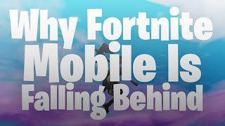Why Fortnite Mobile has slower progression than other platforms... | Problems with Fortnite Mobile