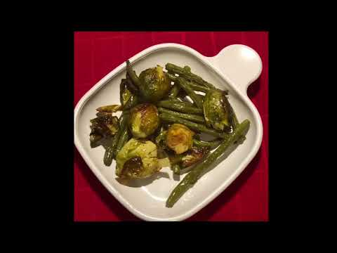Roasted Green Beans & Brussels Sprouts!