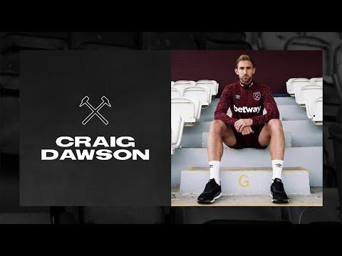CRAIG DAWSON SIGNS | WEST HAM IS OBVIOUSLY A MASSIVE CLUB