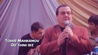 Tohir Mahkamov - Qo'shni qiz | Тохир Махкамов - Кушни киз