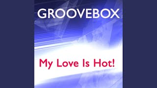 My Love Is Hot! (Radio Mix)