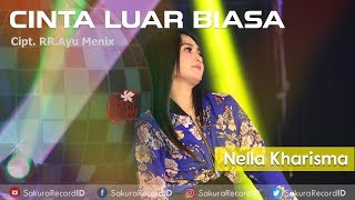 Download Nella Kharisma - Cinta Luar Biasa (Dj Hak'e Hak'e) [OFFICIAL] Mp3