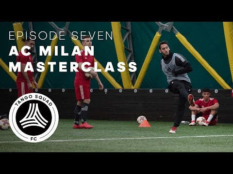 A.C. Milan Masterclass | Episode 7 | Tango Squad F.C.