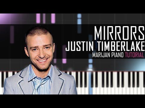 How To Play: Justin Timberlake - Mirrors (Piano Tutorial) + Sheets