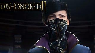 Dishonored 2 - CG Трейлер [RU]