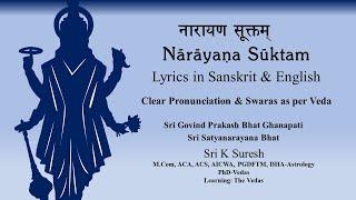 Narayana Suktam | PECULIAR Vedic Chant | Clear Pronunciation & Swaras | Sri K Suresh | Quiz Below