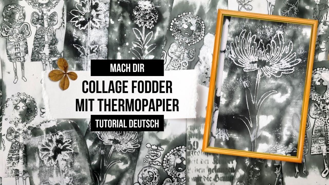 Collage Fodder mit Thermopapier & Schablonen, Die Cuts, Gesso & STAZON CLEANER!