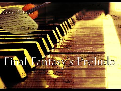 "Music Critiques   Final Fantasy's ""Prelude"" Part 1"
