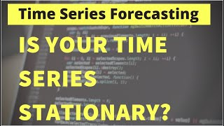 Time Series Analysis & Forecasting | How to Check if the Time Series is Stationary or Not
