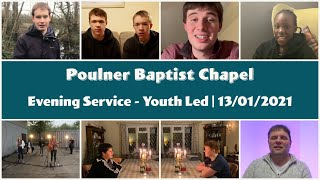 Evening Service 13th January 2021 | Youth Led
