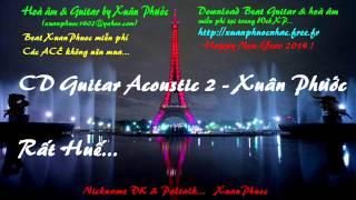 CD - Guitar Acoustic - Rất Huế (Giọng hát Xuân Phước)