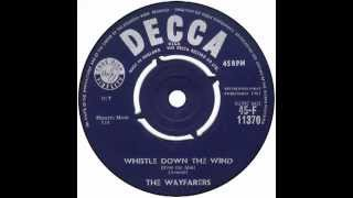"Wayfarers – ""Whistle Down The Wind (instr)"" (UK Decca) 1961"