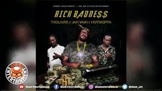 Jah Vain Ft. Tee Square Boss & Hotskippa - Rich Badness [Panic Riddim] July 2019