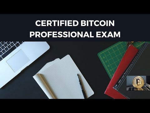 Pass The Certified Bitcoin Professional Exam [ Secret Tips And Tricks ]