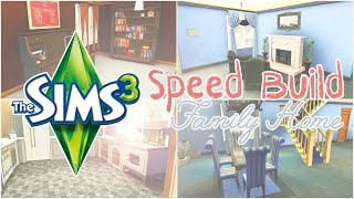 The Sims 3: Speed Build - Family Home