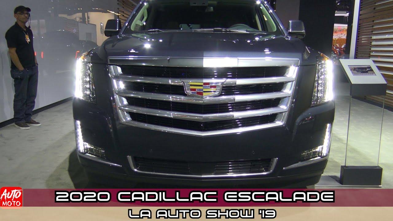 2020 Cadillac Escalade Exterior And Interior La Auto Show 2019