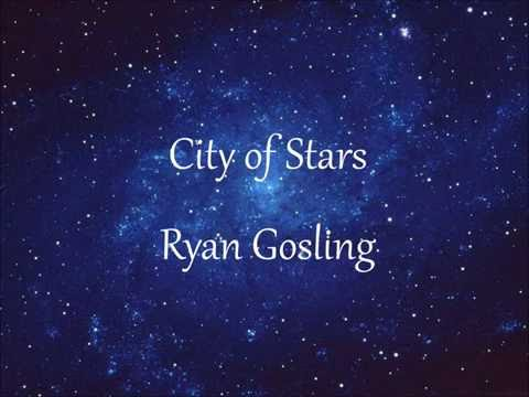 City Of Stars - Ryan Gosling (Lyrics)