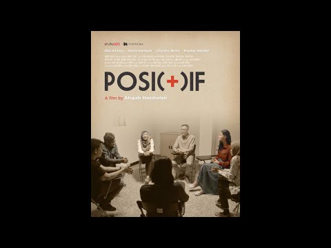 POSI(+)IF Short Film By Atiqah Hasiholan