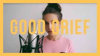 Good Grief / Bastille / Cover By Felicia Lu