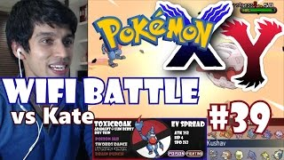 (Kush vs Kate) Pokemon X/Y WiFi Battle - SHE EXPLODED ALL OVER ME