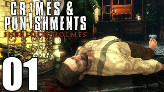 Sherlock Holmes Crimes And Punishments Gameplay Walkthrough Part 1: The Game Is Afoot Let