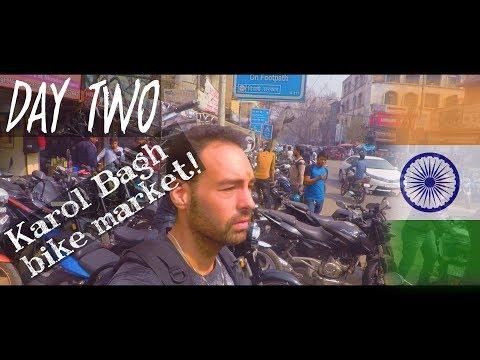 Day 2 |  The Karol Bagh motorcycle market | DELHI - INDIA | Travel Vlog