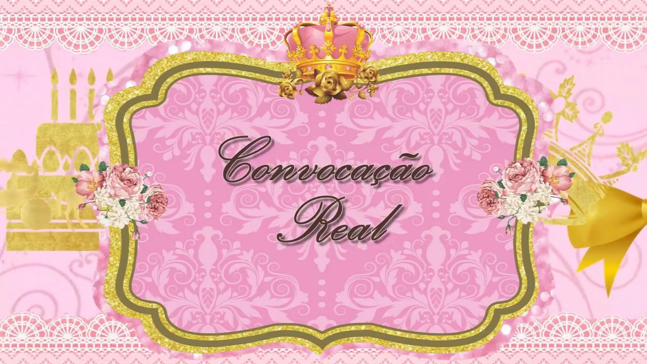 Convite Virtual Animado Realeza Youtube