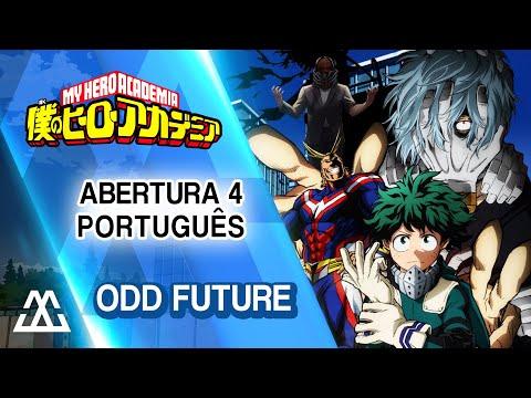 Boku no Hero Academia - Abertura 4 em Português - Odd Future
