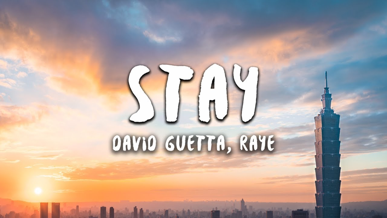 David Guetta - Stay (Lyrics) feat. Raye
