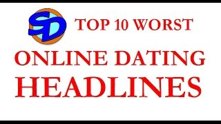 Dating and Dating site dating online headlines