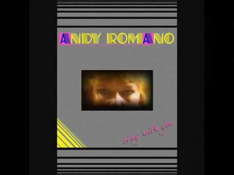 Andy Romano - Stay With You (1985)